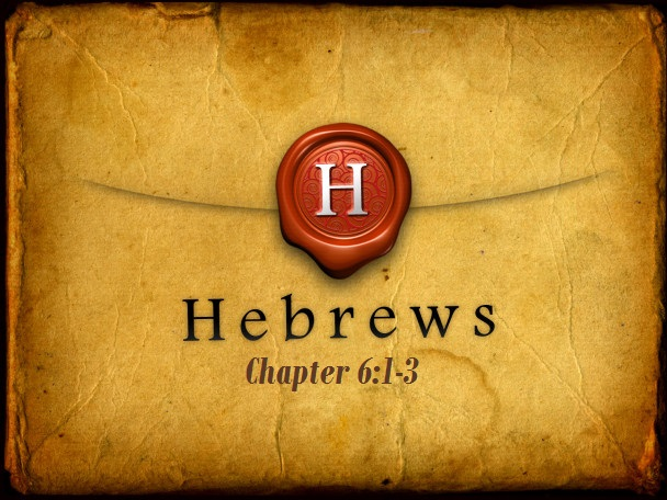 Hebrews 6:1-3